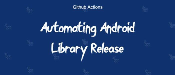 Automatización-del-lanzamiento-de-la-biblioteca-de-Android-mediante-acciones-de-Github