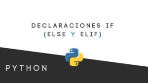 Declaraciones-'If'-de-Python-para-científicos-de-datos