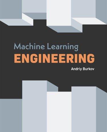Ingeniería-de-aprendizaje-automático-por-Andriy-Burkov