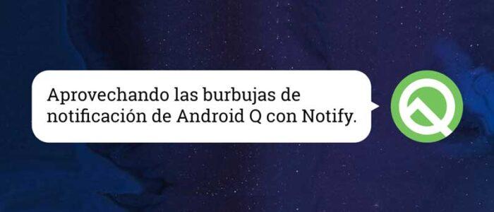 Integración de las burbujas de notificación de Android Q