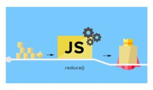 JavaScript Reduce: el iterador definitivo