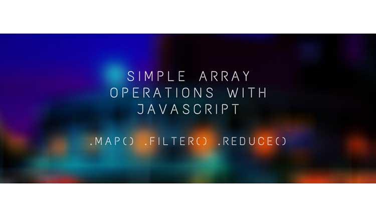 Operaciones de matriz simples con JavaScript